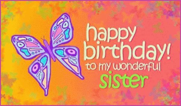 Happy Birthday Wishes to Sister [Elder and Younger]