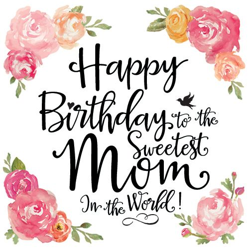 Happy Birthday Mom Quotes Wishes For From Daughter Son