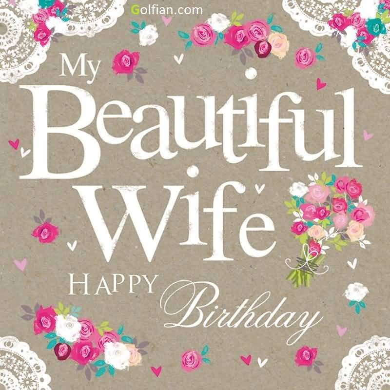 10 Romantic Birthday Wishes for your Wife and Partner on her – Wife Birthday Greetings